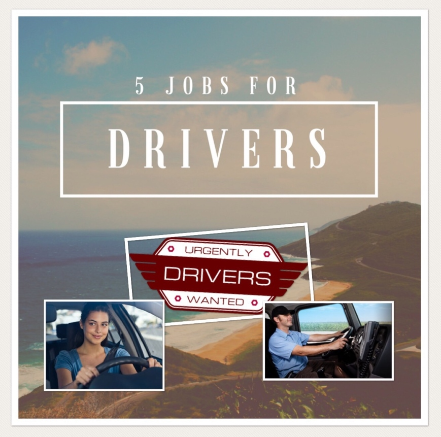 Five Jobs for drivers